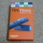 サイバーマンデーだしFire TV Stick Newモデル買っちゃいました!